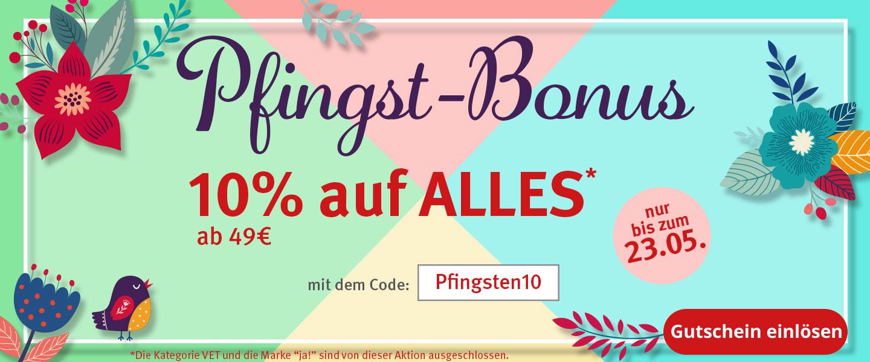 Pfings-Bonus 10% Rabatt